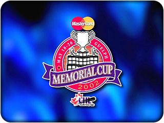 The 2002 Memorial Cup by Hawkeye Films for Kitchener, Waterloo, Cambridge, Toronto and all of Southern Ontario