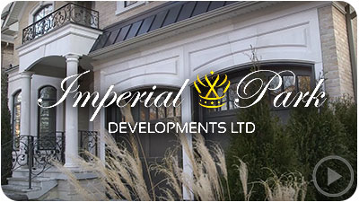 Imperial Park Developments - Premium Home Builder Toronto Ontario